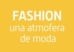 FASHION: Una atmosfera de moda